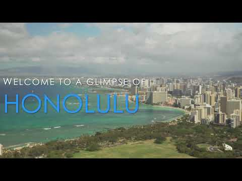 A Glimpse of Honolulu