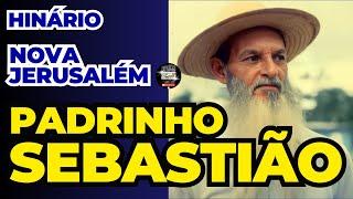 Nova Jerusalém - Padrinho Sebastião
