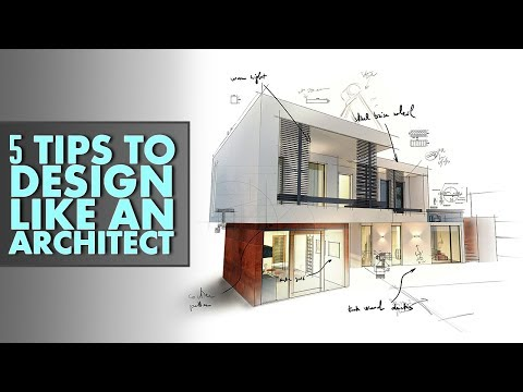 5 Tips to Design like an Architect