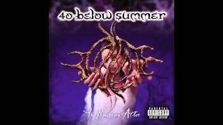 40 Below Summer - The Day I Died