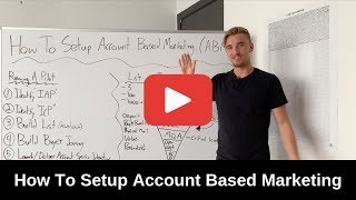 How To Setup Account Based Marketing ( ABM )