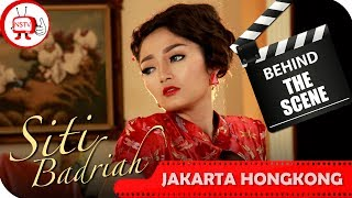 Gambar cover Siti Badriah - Behind The Scenes Video Klip Jakarta Hongkong - TV Musik Indonesia