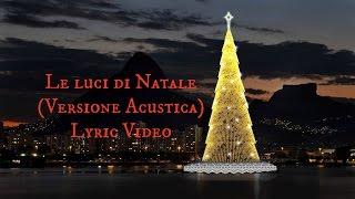 883: Le luci di Natale - Versione Acustica (Lyric Video)