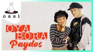 Oya&Bora / Paydos