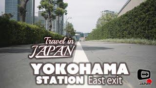 Travel in Japan | Yokohama Station East exit | Way to Minatomirai