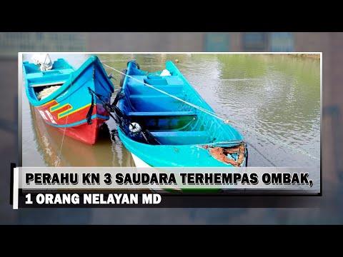 Perahu KN 3 SAUDARA Terhempas Ombak, 1 Orang Nelayan MD