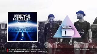 Mutiny UK & Steve Mac - Feel The Pressure (Axwell & NEW_ID Radio Edit)