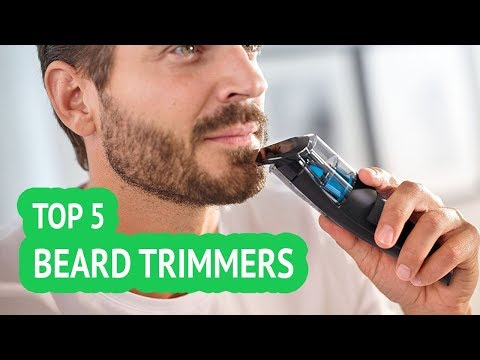 5 Best Beard Trimmers 2018 Reviews