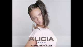Alicia Keys - Waiting For Your Love (Audio)