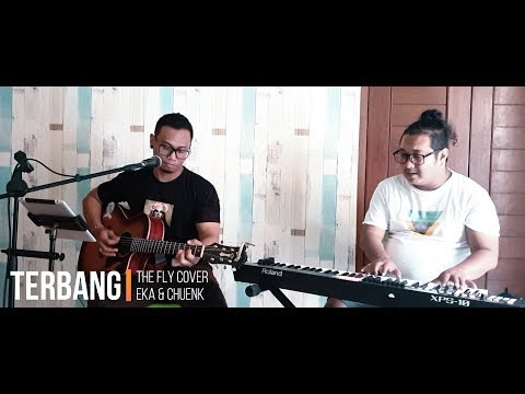 Terbang - The Fly (Cover) by Eka & Chuenk