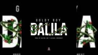 Goldy Boy - Dalila (AUDIO OFICIAL)