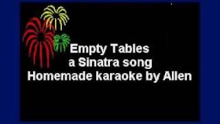 Empty Tables - Frank Sinatra Karaoke.avi