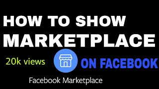 Get marketplace icon on Facebook / how to show marketplace icon