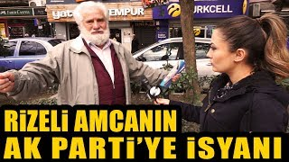 Rizeli Vatandaşın Ak Parti'ye İsyanı