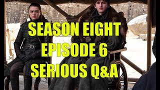 Game of Thrones Game of Thrones Episode 8 Episode 6 Serious Q&A - The Iron Thrones