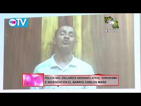 Policía Nacional esclarece asesinato atroz terrorismo e incendio en Barrio Carlos Marx
