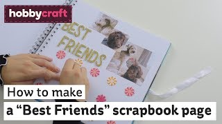 "How to make a ""Best Friends"" scrapbook page 