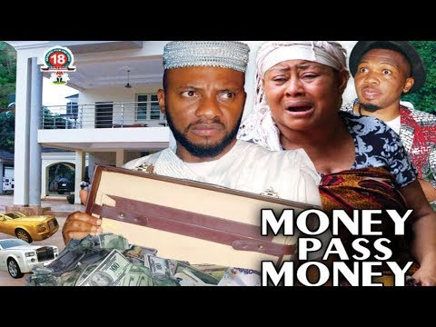 Money Pass Money Season 3 - Yul Edochie|New Movie|2018 Latest Nigerian Nollywood Movie HD1080p