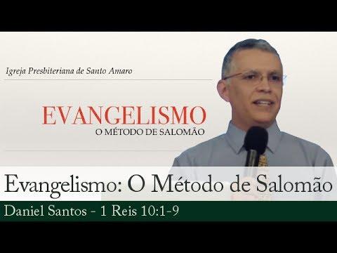 Evangelismo: O Método de Salomão