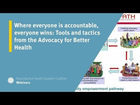 Where everyone is accountable, everyone wins: Tools and tactics from the Advocacy for Better Health