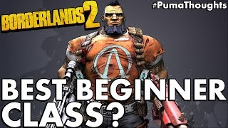 Which is the Best Beginner Starter Class or Character in Borderlands 2? #PumaThoughts