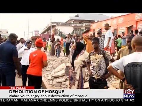Demolition of Mosque - The Pulse on JoyNews (28-3-18)