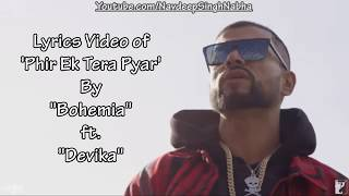"Full Lyrics Video of 'Phir Ek Tera Pyar' By ""Bohemia   - YouTube"