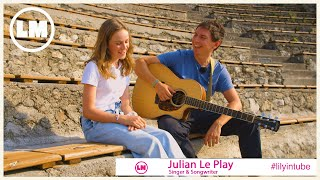 Ich singe mit Julian Le Play   Lily-Marie Artist Talk #Special #unplugged