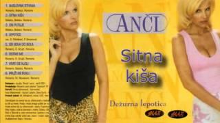 Anci - Sitna Kisa