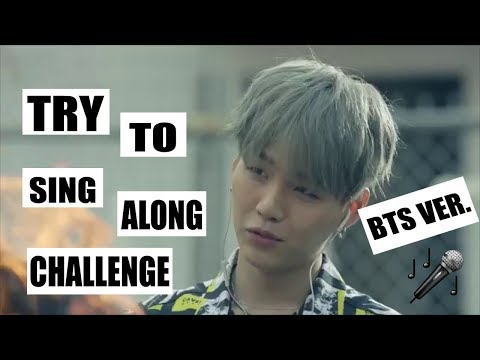 Try To Sing Along Challenge! (BTS Ver.)