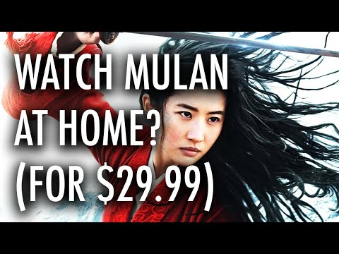 Would you pay $30 to watch 'Mulan' at Home? Thoughts on Disney's Big Move