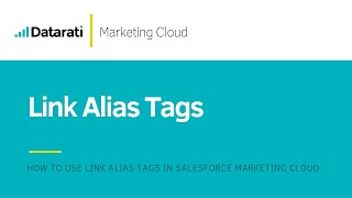 Alias Tags and Tracking in Salesforce Marketing Cloud