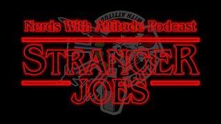 NWA: Episode 51 - Stranger Joes