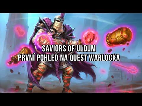 Saviors of Uldum - První pohled na Quest Warlocka