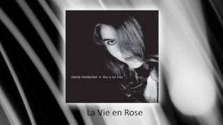 Chantal Chamberland - La Vie En Rose (audio)