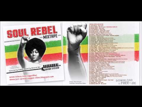 Soul Rebel by Raggadikal Sound (full mix)