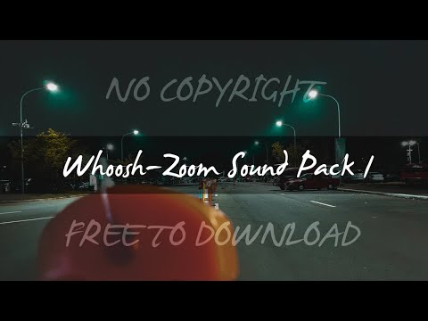 Whoosh/Zoom Transition Sound Effects Pack 4|No Copyright