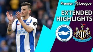 Brighton v. Newcastle | PREMIER LEAGUE EXTENDED HIGHLIGHTS | 4/27/19 | NBC Sports