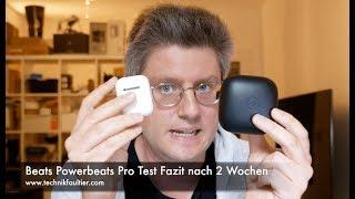 Beats Powerbeats Pro Test Fazit nach 2 Wochen