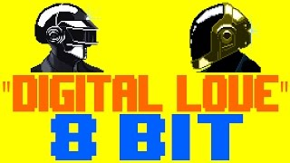 Digital Love [8 Bit Tribute to Daft Punk] - 8 Bit Universe