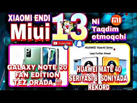 SAMSUNG GALAXY NOTE 20 FAN EDITIONNI TAYYORLAYAPDI//HUAWEI MATE 40 LAR 8 SONIYADA REKORD QOYDI !!!!