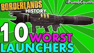 Top 10 Worst Rocket Launchers in Borderlands History (Borderlands 2, 1, and Pre-Sequel!) #PumaCounts
