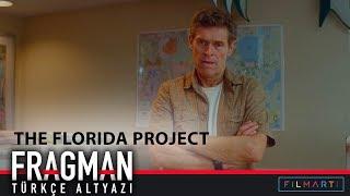 The Florida Project Türkçe Altyazılı Fragman