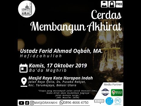 Cerdas Membangun Akhirat - Ustadz Farid Ahmad Oqbah, MA