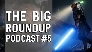The Big Roundup Podcast #5 - Fall 2019