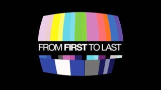From First To Last - Two As One