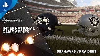 Madden NFL 19 – International Game Series Raiders vs Seahawks | PS4