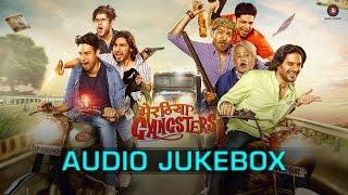 Meeruthiya Gangsters - Audio Jukebox