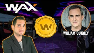 WAX | Decentralized Non-Fungible Asset Exchange | CEO William Quigley Interview | $WAX ERC-721 #bitcoinify