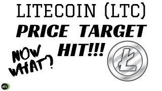 LITECOIN (LTC) | PRICE TARGET HIT!!! (NOW WHAT?)
